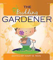 Budding Gardener - Gryphon House