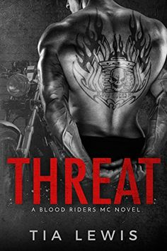 Threat: (A Blood Riders MC Novel Book 1) by [Lewis, Tia]