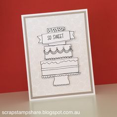 Scrap Stamp Share: Celebrate with Cake- May SotM Australasian Blog Hop
