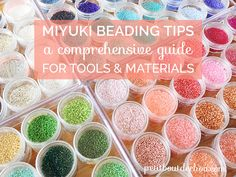 Whether you are a beginner or a confirmed Miyuki delica bead lover, this guide will help you choose the right beading equipment and discover great tips for your beading activity. I wanted this guide to be as exhaustive as possible so I have also added a little glossary with the description of each type of