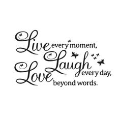 SVG - Live Laugh Love - Pallet Sign Design - Live Every Moment - Laugh Everyday - Love Beyond Words - Love - Butterfly - Sign - Life Quote