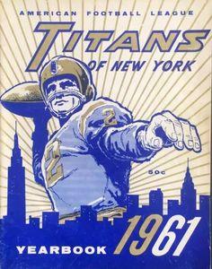Titans of New York football program New York Jets Football, Football Art, Football Program, Vintage Football, Football Helmets, School Football, Nfl Jets, Football Rules, Titans Football