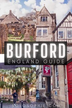 Burford Cotswolds England Burford Guide: The Adorable Gateway to the Cotswolds