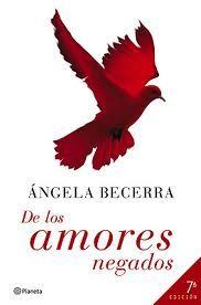 De los amores negados - Ángela Becerra