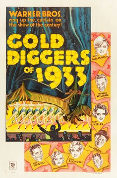 "A beautiful, scarce poster for the movie musical adapted from the 1919 Broadway play, ""Gold Diggers"" (1933)."