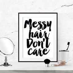 messy hair dont care poster bathroom wall art fashion quotes bedroom printsu2026