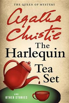 The Harlequin Tea Set and Other Stories by Agatha Christie (Bilbary Town Library: Good for Readers, Good for Libraries)