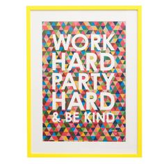 Work Hard Party Hard Limited Edition