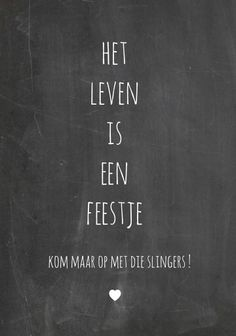 Feestje Enjoy life Moon Quotes, Words Quotes, Wise Words, Life Quotes, Sayings, Best Quotes, Funny Quotes, Dutch Words, Dutch Quotes
