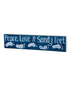 This Blue 'Sandy Feet' Wall Sign by Primitives by Kathy is perfect! #zulilyfinds