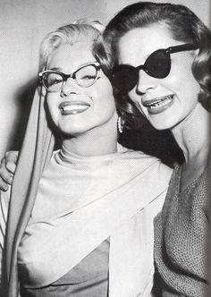5b2fc0d4803 Lauren Bacall and Marilyn Monroe in cat-eye glasses. Enjoy this lovely  sunshine everyone