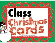 Save yourself time teachers!!! Use these easy Christmas cards to pass out to your students no matter what grade you teach. These are easy to use and fit any grade level of students. Class Christmas Cards. 25 sets of Christmas Cards for the teacher to hand out to students.