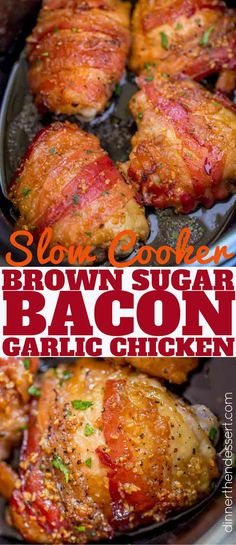 Slow Cooker Bacon Brown Sugar Garlic Chicken is made with just five ingredients in your slow cooker. Sticky, garlicky, sweet fall apart bacon and chicken. #slowcooker #slowcookerchicken #crockpot #crockpotchicken #bacon #brownsugar #garlic #dinnerthendessert