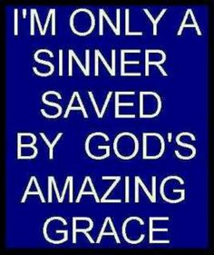 JESUS TOOK MY SIN AND SHAME AND NAILED IT TO THE CROSS WITH HIM - THANK YOU LORD FOR YOUR GRACE MERCY TRUTH AND LOVE IN MY LIFE