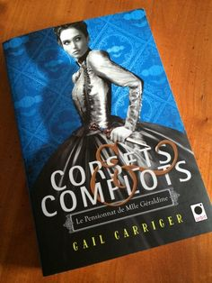 Corsets et complots de Gail Carriger (@LalexAndrea)