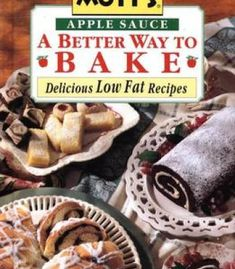 Clean living simple delicious plant based recipes pdf cookbooks motts apple sauce a better way to bake delicious low fat recipes pdf forumfinder Choice Image