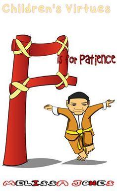 Children's #Books -Children's Virtues: P is for Patience (Book 16) by Melissa Jones, http://www.amazon.com/dp/B00KQ10R4W/ref=cm_sw_r_pi_dp_Z0R7tb0T28CXS