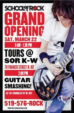 School of Rock Kitchener-Waterloo Grand Opening March 2014 Event Posters, School Of Rock, Grand Opening, Guitar, March, Ruffles, Opening Day, Guitars, Mars