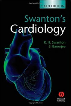Swantons Cardiology A Concise Guide To Clinical Practice 6th Edition 2008