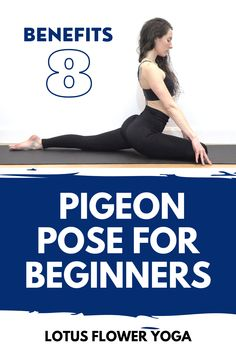 BEGINNERS YOGA POSES   Pigeon Pose for beginners with 8 pigeon pose Yoga benefits   Yoga poses for beginners   Beginners Yoga   How to do Yoga Pidgeon Pose, 30 Minute Yoga, Yoga Poses For Back, Beginner Yoga Workout, Online Yoga Classes, Advanced Yoga, Flexibility Workout, Yoga Poses For Beginners, Yoga Benefits