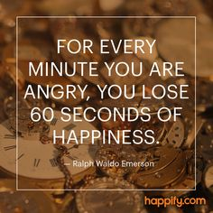 Who Hurts the Most When You're Angry - Ralph Waldo Emerson - Happify Daily