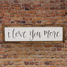 Wood Pallet I love you more Rustic wood sign I love you reclaimed wood sign Framed wood sign Pallet wood sign En - I love you more sign, Rustic wood Anniversary gift, Framed wedding decor, Rustic wedding Gift, Farmhouse Style wall decor