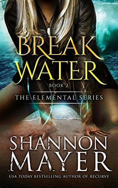 Breakwater (The Elemental Series Book 2) (English Edition) by [Mayer, Shannon]