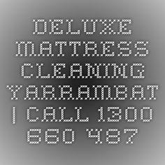 Deluxe Mattress Cleaning Yarrambat   Call 1300 660 487