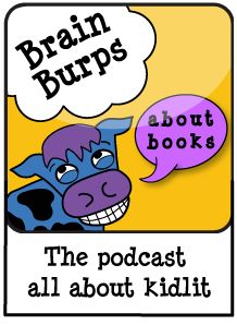 Brain Burps About Books. Katie Davis's Kid Lit Podcast