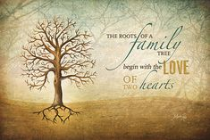"Quote: ""The roots of a family tree begin with the love of two hearts."" #quote #genealogy"