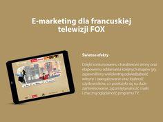 E-marketing dla francuskiej telewizji FOX. #migomedia