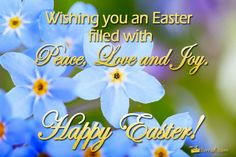 Wishing You An Easter Filled With Peace And Love Happy New Year Gif, Happy New Year Quotes, Quotes About New Year, Easter Sunday Images, Easter Pictures, Easter Speeches, Holy Week Prayer, Happy Easter Quotes, Joy Quotes