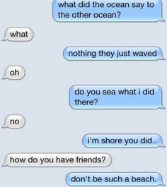 this would definitely be some cheesy conversation between me and a friend .