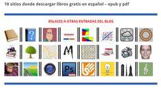 ABSOLUTAMENTE TODOS los SITIOS donde descargar LIBROS GRATIS en ESPAÑOL incluidos de TEXTO Frozen Soundtrack, Educational Websites, Ex Libris, Kids Corner, Book Quotes, Blog, Photoshop, Reading, My Love