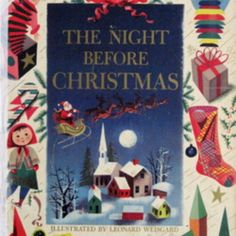 The Night Before Christmas by Clement Clarke Moore.  The classic poem.