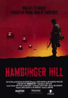 Hamburger Hill Movies Poster - 69 x 102 cm Dylan Mcdermott, All Movies, Great Movies, Hamburger Hill, Frankie Goes To Hollywood, Good Morning Vietnam, Film Distribution, War Film, Love Movie