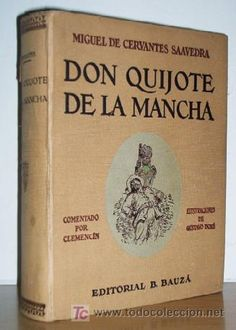 Don Quijote - one of the great classics of world literature.  And it's fun to read, too.