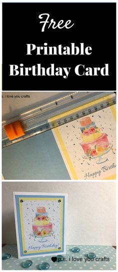 This Free Printable Birthday Card Is Designed So That You Can Cut It Apart Assemble