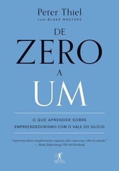 34c50b2a326 De Zero a Um  o que Aprender Sobre Empreendedorismo Com o Vale do Silício -  Peter Thiel - Buscapé
