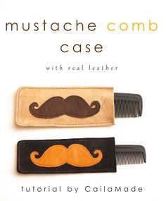 Mustache Comb Case Tutorial by Calila Made - fun gift for a mustache guy!