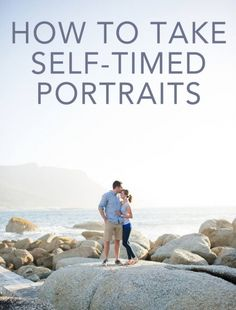 How to take self-timed portraits, travel photography, how to set up self timed shots, using your camera's timer