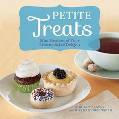 Miniature Desserts for Entertaining - Petite Treats