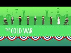 Crash Course YouTube Channel---videos on so much stuff in history!!! The Cold War: Crash Course US History #37