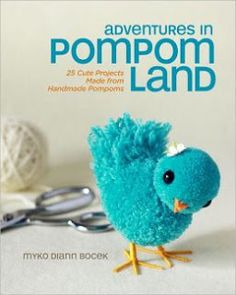 Quilted Cupcake: Adventures in PomPom Land: Craft Book Review
