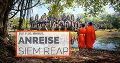 NEU - Alle Möglichkeiten zur Anreise nach Siem Reap / Angkor Wat in Kambodscha.  http://flashpacking4life.de/anreise-siem-reap-minibus-flugzeug-angkor-wat/