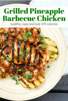Grilled Pineapple Barbecue Chicken - Slender Kitchen. Works for Weight Watchers® diet. 270 Calories.