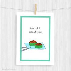 Funny Art Print Cute Sushi Love Pun Illustration by SunnyDoveStudio #handmade #artprint #prints #illustration #love #pun #cute #kawaii #sushi #etsy