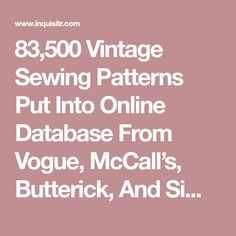 83,500 Vintage Sewing Patterns Put Into Online Database From Vogue, McCall's, Butterick, And Simplicity