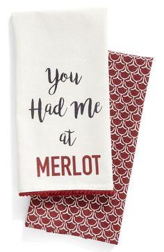 "Adoring these matching dish towels that say, ""You had me at Merlot."""
