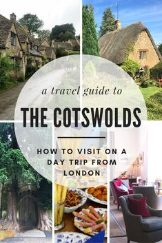 Day Trips from London: Visiting the Cotswolds — The City Sidewalks